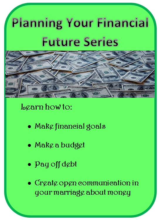 Planning Your Finacial Future Series