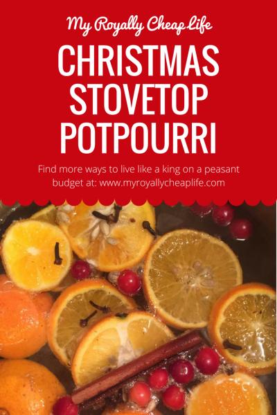 Christmas Stovetop Potpourri - My Royally Cheap Life